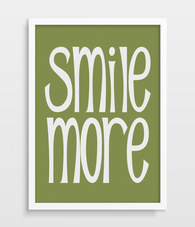 smile more